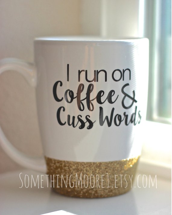 coffee and cusswords